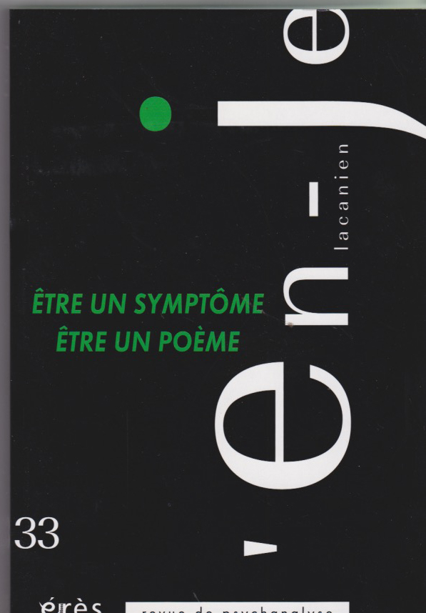 Être un symptôme Être un poème