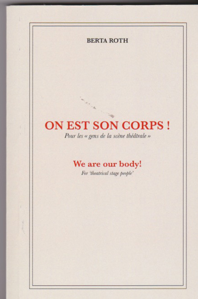 """On est son corps!. Pour les """"gens de la scène théatrale"""""""