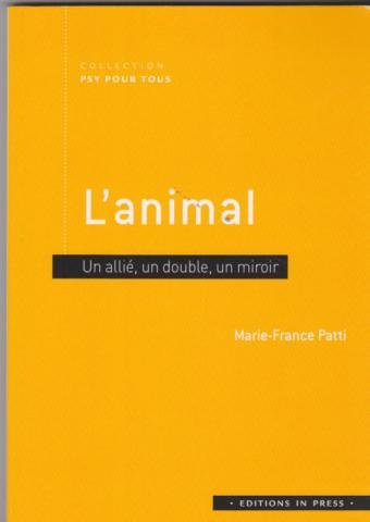 L'animal, Un allié, un double, un miroir