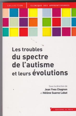 les troubles du spectre de l'autisme et leurs évolutions