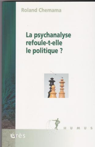 La psychanalyse refoule-t-elle le politique?