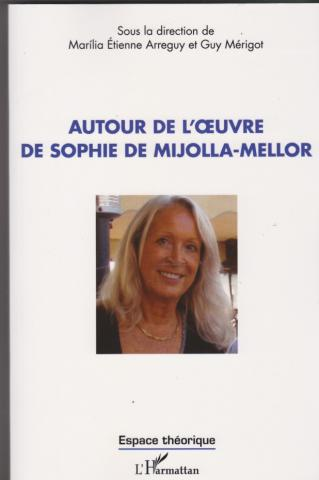 Autour de l'oeuvre de Sophie de Mijolla-Mellor