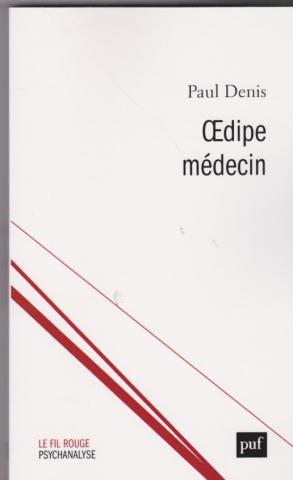 Oedipe médecin