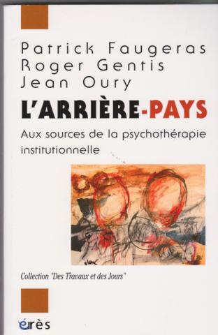 Aux sources de la psychothérapie institutionnelle