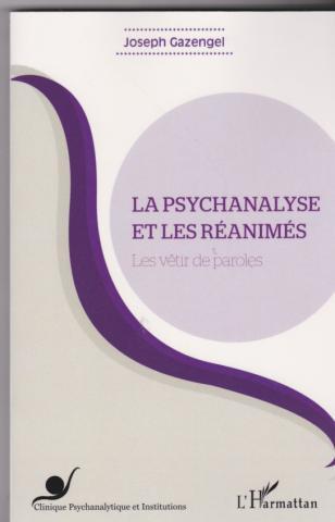 La psychanalyse et les réanimés