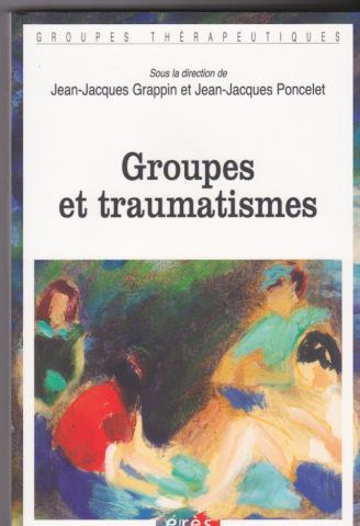 Groupes et traumatismes