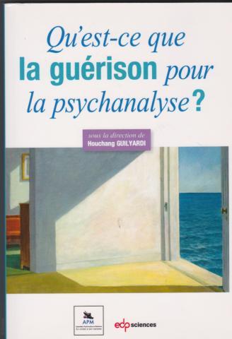 Qu'est-ce que la guérison pour la psychanalyse?