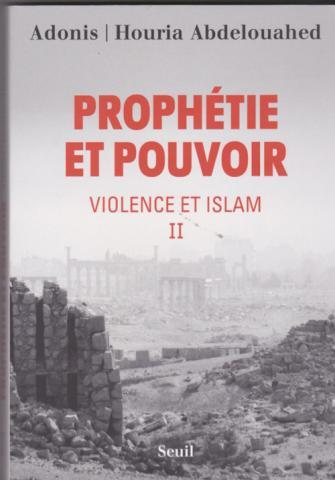 Prophetie et Pouvoir Violence et Islam II