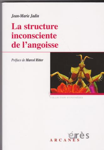 La structure inconsciente de l'angoisse