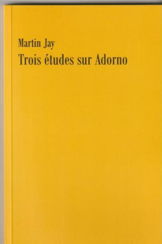 Trois études sur Adorno