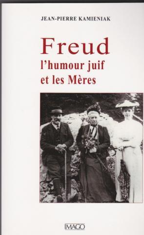 Freud l'humour juif et les mères