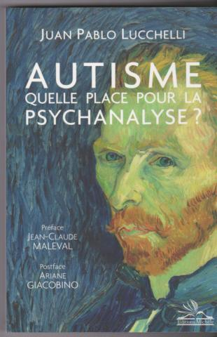 Autisme Quelle place pour la psychanalyse