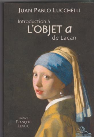 Introduction à l'objet a de Lacan
