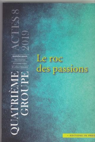 Le roc des passions