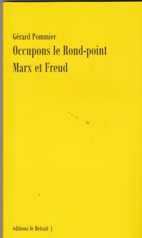 Occupons le Rond-point Marx et Freud