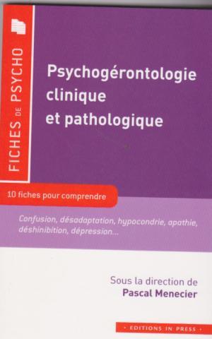 Psychogérontologie clinique et pathologique
