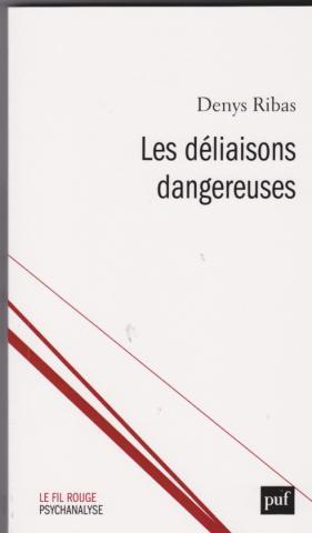 Les déliaisons dangereuses