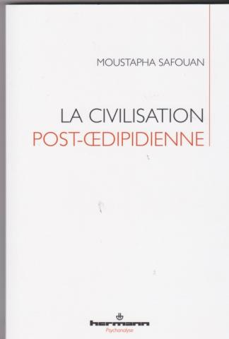 La civilisation post-oedipienne