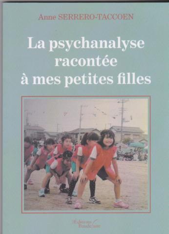 La psychanalyse racontée à mes petites filles
