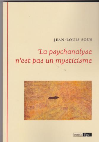 La psychanalyse n'est pas un mysticisme