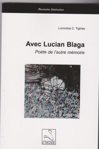 Avec Lucian Blaga. Poète de l'autre mémoire