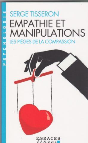 Empathies et manipulations