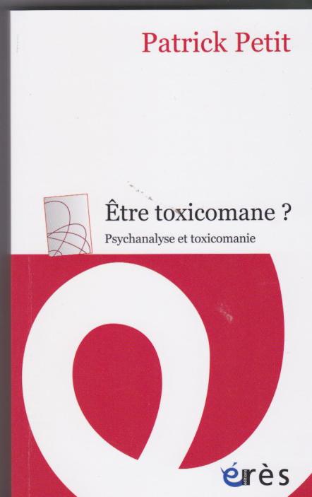 Psychanalyse et toxicomanie