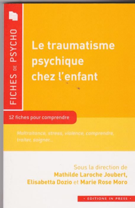 Le traumatisme psychique chez l'enfant