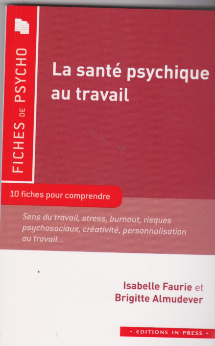 La santé psychique au travail