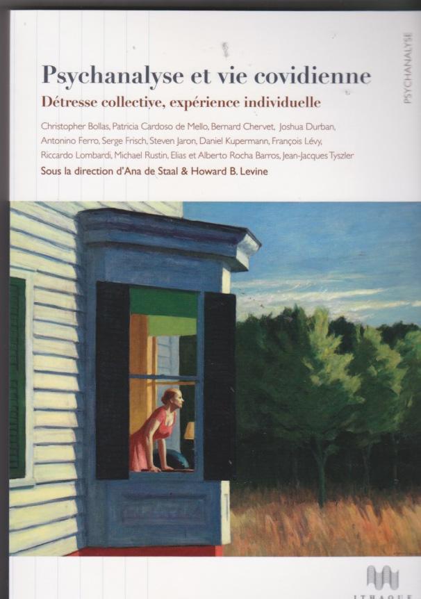 Psychanalyse et vie quotidienne. Détresse collective, expérience individuelle