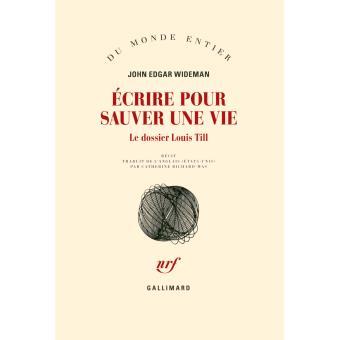 John Edgar Wideman, Écrire pour sauver une vie, le dossier Till