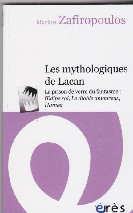 Les mythologiques de Lacan.