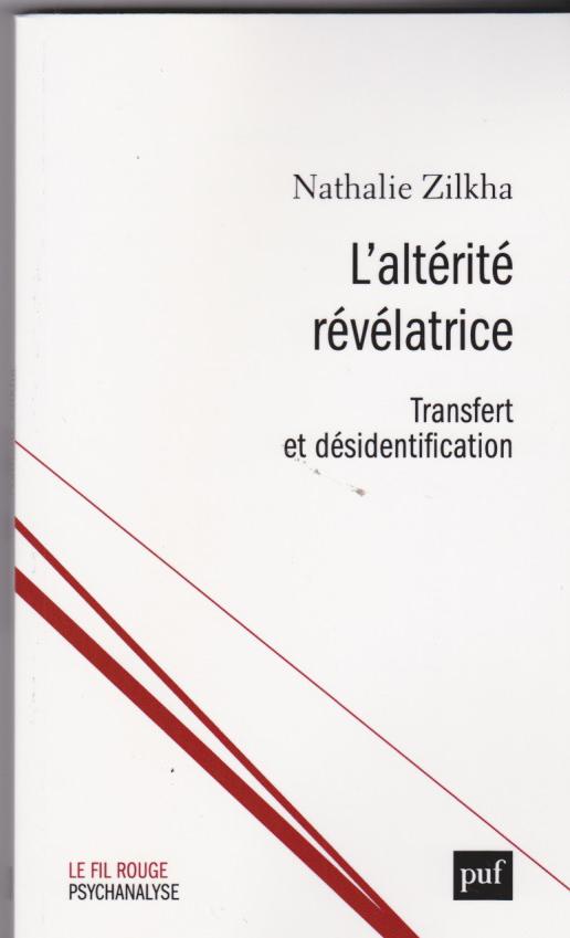 L'altérité révélatrice.transfert et désidentification